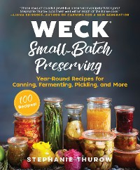 Cover WECK Small-Batch Preserving
