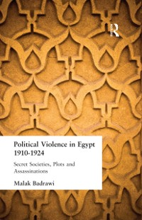 Cover Political Violence in Egypt 1910-1925