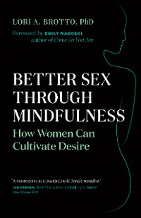 Cover Better Sex Through Mindfulness