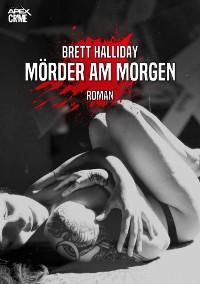 Cover MÖRDER AM MORGEN