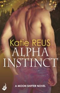 Cover Alpha Instinct: Moon Shifter Book 1