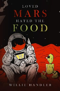 Cover Loved Mars, Hated the Food