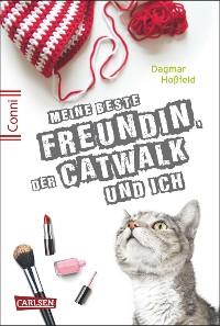 Cover Conni 15 3: Meine beste Freundin, der Catwalk und ich