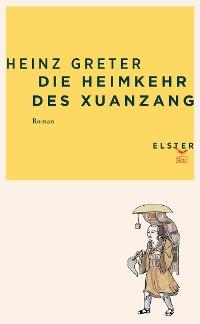 Cover Die Heimkehr des Xuanzang