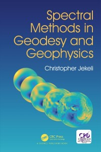 Cover Spectral Methods in Geodesy and Geophysics