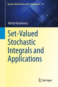 Cover Set-Valued Stochastic Integrals and Applications
