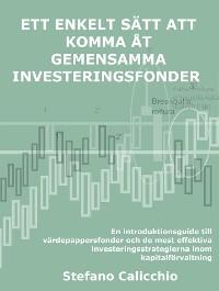Cover Ett enkelt sätt att komma åt gemensamma investeringsfonder