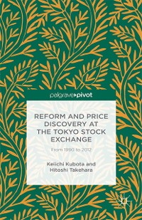 Cover Reform and Price Discovery at the Tokyo Stock Exchange: From 1990 to 2012