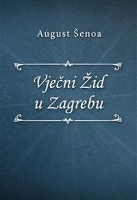 Cover Vječni Žid u Zagrebu