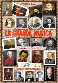 Cover La Grande Musica