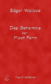 Cover Das Geheimnis der Moat Farm