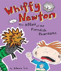Cover Whiffy Newton in The Affair of the Fiendish Phantoms