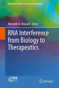Cover RNA Interference from Biology to Therapeutics