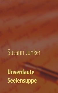 Cover Unverdaute Seelensuppe