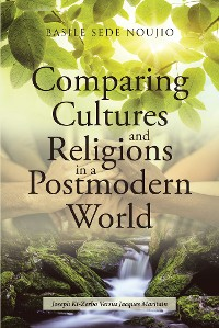 Cover Comparing Cultures and Religions in a Postmodern World