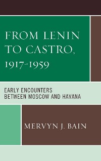 Cover From Lenin to Castro, 1917–1959