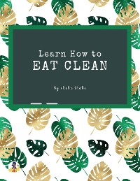 Cover Learn How to Eat Clean