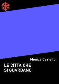 Cover Le città che si guardano