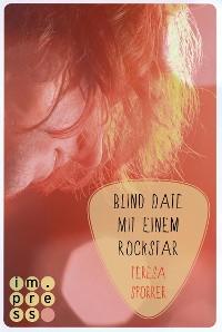 Cover Blind Date mit einem Rockstar (Die Rockstar-Reihe 2)