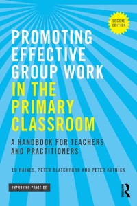 Cover Promoting Effective Group Work in the Primary Classroom