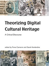 Cover Theorizing Digital Cultural Heritage