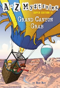 Cover to Z Mysteries Super Edition #11: Grand Canyon Grab