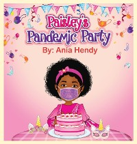 Cover Paisley's Pandemic Party
