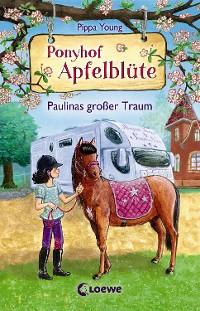 Cover Ponyhof Apfelblüte 14 - Paulinas großer Traum