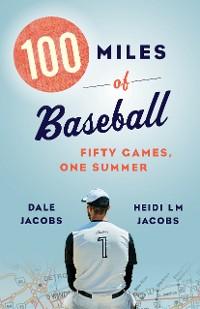 Cover 100 Miles of Baseball