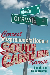 Cover Correct Mispronunciations of South Carolina Names