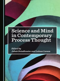 Cover Science and Mind in Contemporary Process Thought