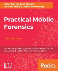 Cover Practical Mobile Forensics,