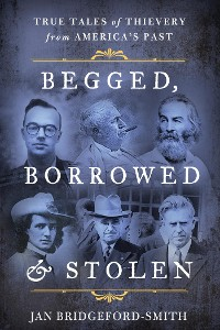 Cover Begged, Borrowed, & Stolen