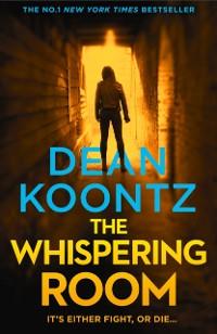 Cover Whispering Room (Jane Hawk Thriller, Book 2)