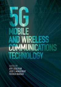 Cover 5G Mobile and Wireless Communications Technology