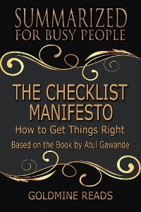 Cover The Checklist Manifesto - Summarized for Busy People