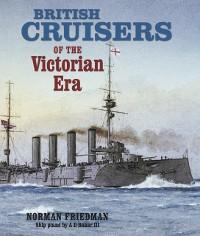 Cover British Cruisers of the Victorian Era