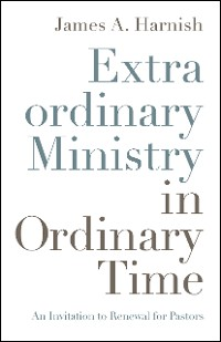 Cover Extraordinary Ministry in Ordinary Time