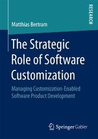 Cover The Strategic Role of Software Customization