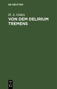 Cover Von dem Delirium tremens