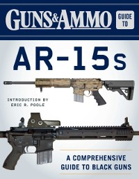 Cover Guns & Ammo Guide to AR-15s