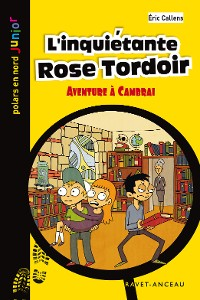 Cover L'inquiétante Rose Tordoir