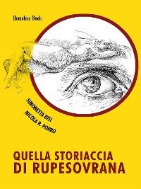 Cover Quella storiaccia di Rupesovrana