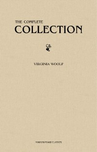 Cover Virginia Woolf: The Complete Collection