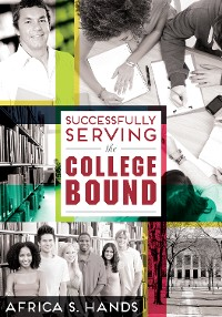 Cover Successfully Serving the College Bound