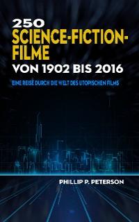 Cover 250 Science-Fiction-Filme von 1902 bis 2016