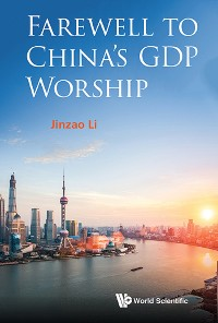 Cover Farewell To China's Gdp Worship