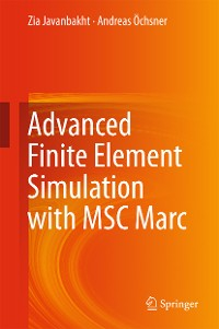 Cover Advanced Finite Element Simulation with MSC Marc