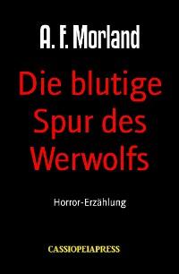 Cover Die blutige Spur des Werwolfs