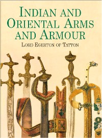 Cover Indian and Oriental Arms and Armour